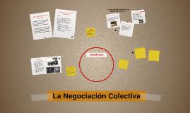 La Negociación Colectiva