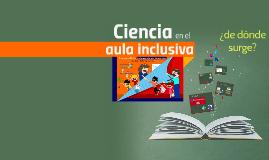 Ciencia en el aula inclusiva