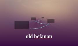 old befanan