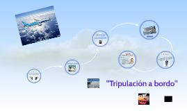"""""""Tripulación a bordo"""""""