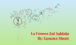 La Famosa Zoe Saldana