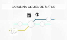 CAROLINA GOMES DE MATOS