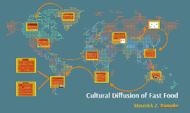 Cultural Diffusion of Fast Food