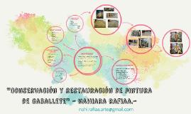 Conservaciòn y restauracion de pintura de caballete