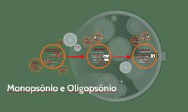 Monopsônio e Oligopsônio