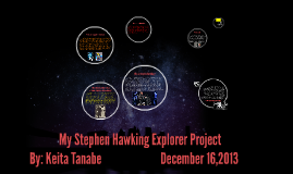 My Stephen Hawking Explorer Project
