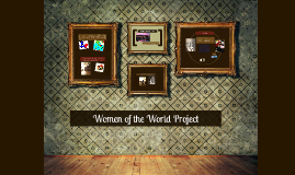 Women of the World Project