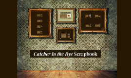 Catcher in the Rye Scrapbook