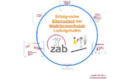 Erfolgreiche Elternarbeit der Mädchenwerkstatt Ludwigshafen