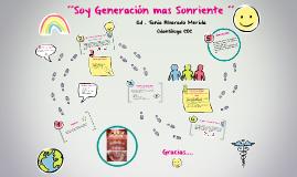 ´´Soy Generación mas Sonriente ´´