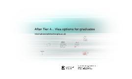 After Tier 4... Visa options for graduates