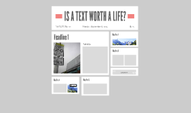 IS A TEXT WORTH A LIFE?