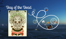 Copy of Copy of Day of the Dead