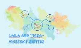 Laila and Tiana