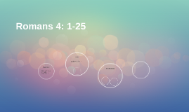 Romans 4: 1-25