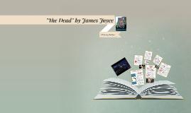 """""""The Dead"""" by James Joyce"""