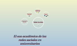 USO ACADEMICO DE LAS REDES SOCIALES EN UNIVERSITARIOS