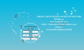 DROITS, MOUVEMENTS SOCIAUX ET POUVOIR (DVM6514)