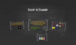 Copy of Soccer in Ecuador