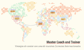 Master Coach and Trainer