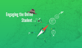 Engaging the Online Student