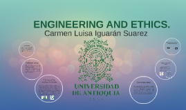 ENGINEERING AND ETHICS.