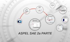ASPEL SAE 2a PARTE