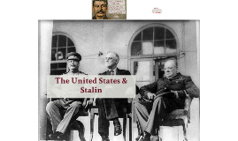 The United States & Stalin