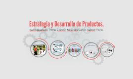 Estrategia y Desarrollo de Productos.