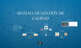 Copy of SISTEMA DE GESTIÓN DE CALIDAD