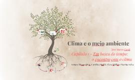 Copy of Copy of Clima e o meio ambiente