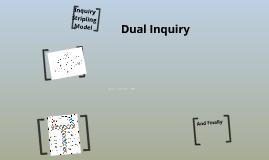 Dual Inquiry