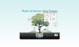 Modelo de Sistemas: Betty Neuman