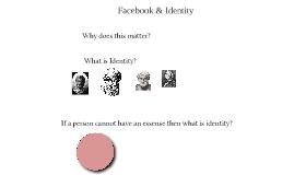 Facebook & Identity