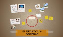 EL MÉDICO Y LA SOCIEDAD