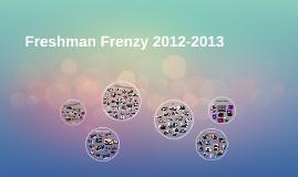 Freshman Frenzy 2012-2013