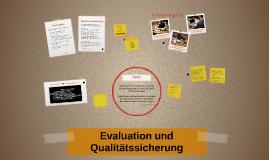 Evaluation und Qualitätssicherung