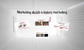 3. KNIH: Marketing služeb a instore marketing