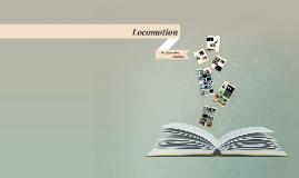 Copy of Locomotion