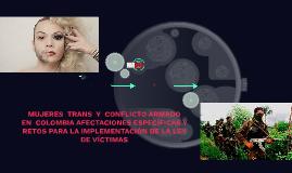 MUJERES  TRANS  Y  CONFLICTO ARMADO  EN  COLOMBIA