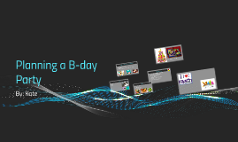 Planning a B-day Party