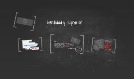 Identidad y migración: