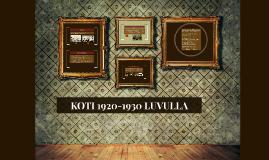 KOTI 1920-1930 LUVULLA