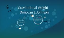 Gravitational weight