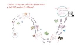 """Copy of """"Control Interno en Entidades Financieras y sus Sistemas de Préstamos"""""""