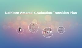 Kathleen Amores' Gradution Transition