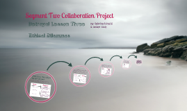 English II: Segment Two Collaboration Project
