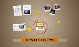 LOW COST DORMS