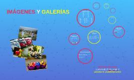 IMAGENES Y GALERIAS