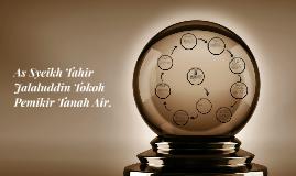 As Syeikh Tahir Jalaluddin Tokoh Pemikir Tanah Air